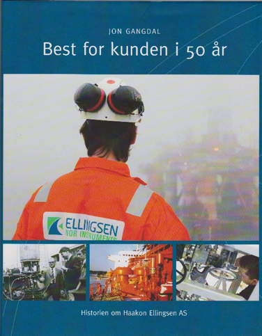 Best for kunden i 50 år – historien om Haakon Ellingsen AS, 2012