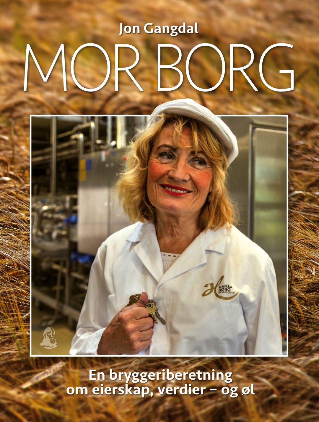 Mor Borg – en bok om eierskap, verdier – og øl